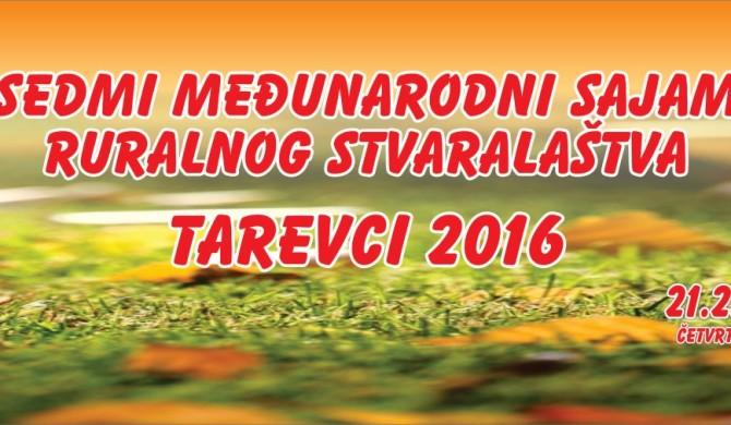 Najava: VII međunarodni sajam ruralnog stvaralaštva TAREVCI 2016